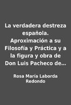 La verdadera destreza española.…