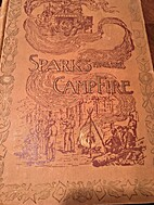 Sparks from the Campfire: Tales Of the Old…