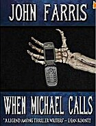 When Michael Calls by John Farris