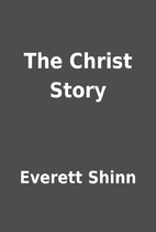 The Christ Story by Everett Shinn