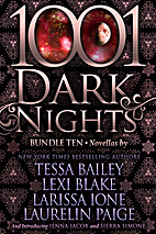 1001 Dark Nights: Bundle Ten [six novellas]…