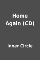 Home Again (CD) by Inner Circle