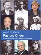 Pastors Kinder wie Pfarrhäuser die…