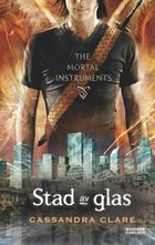The Mortal Instruments 3: City of Glass by…