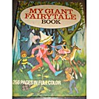 My Giant Fairy Tale Book by Various
