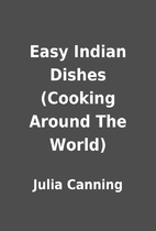 Easy Indian Dishes (Cooking Around The…