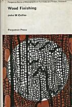 Wood Finishing, Volume 6 of the Pergamon…