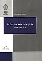 La doctrina social de la Iglesia by Arturo…