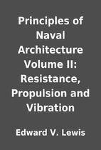 Principles of Naval Architecture Volume II:…