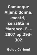 Comunque Alieni: donne, mostri, serialità…