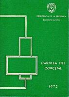 Cartilla del Concejal by Presidencia de la…