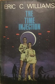 The time injection by Eric C. Williams