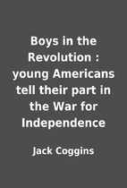 Boys in the Revolution : young Americans…