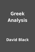 Greek Analysis by David Black