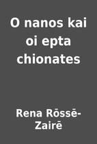 O nanos kai oi epta chionates by Rena…