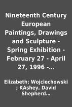 Nineteenth Century European Paintings,…