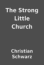 The Strong Little Church by Christian…