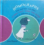 Homographic Homophones: Fly and Fly and…