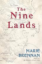 The Nine Lands by Marie Brennan