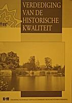 Verdediging van de historische kwaliteit :…