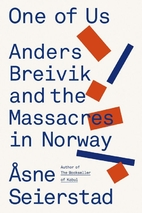 One of Us: The Story of Anders Breivik and…