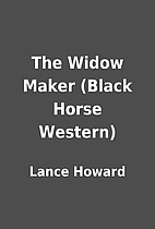 The Widow Maker (Black Horse Western) by…