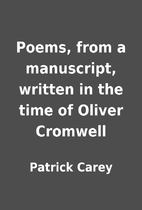 Poems, from a manuscript, written in the…