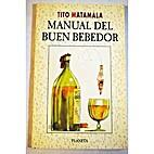 Manual del buen bebedor (Spanish Edition) by…