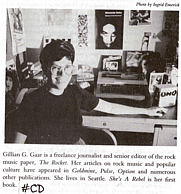 Author photo. Source: Page 469 of the 1992 book &quot;She's a Rebel: The History of Women in Rock &amp; Roll, 1st ed.&quot; by Gillian G. Gaar in the book I own: <a href=&quot;http://www.folklib.net/index/discog/bibliog12.shtml#cd&quot; rel=&quot;nofollow&quot; target=&quot;_top&quot;>http://www.folklib.net/index/discog/bibliog12.shtml#cd</a>