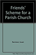 Friends' Scheme for a Parish Church…