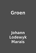 Groen by Johann Lodewyk Marais
