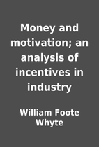 Money and motivation; an analysis of…