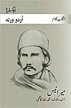 Intikhāb-e-kalām Mīr Anīs [Selected…