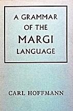 A grammar of the Margi language by Carl…