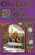 The Fourth Cadfael Omnibus by Ellis Peters