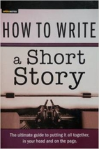 How to Write a Short Story by John Vorwald and Ethan Wolff