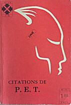 Citations de P.E.T. by Pierre Elliott…