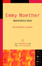 Emmy Noether : matemática ideal by…
