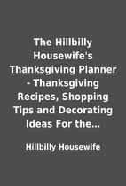 The Hillbilly Housewife's Thanksgiving…