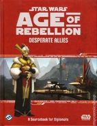 Star Wars Age of Rebellion Rpg - Desperate…