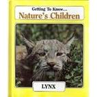 Nature's Children: Lynx by Merebeth Switzer