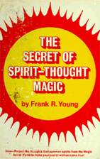 The Secret of Spirit-Thought Magic by Frank…