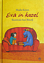 Eva in kozel by Majda Koren