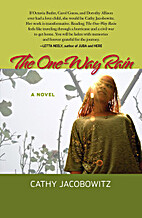 The One-Way Rain by Cathy Jacobowitz