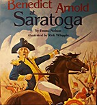 Benedict Arnold At Saratoga by Emma Nelson