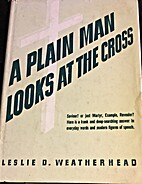 A Plain Man Looks at the Cross