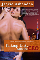 Talking Dirty with the CEO by Jackie…