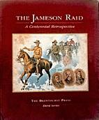 The Jameson Raid : a centennial…