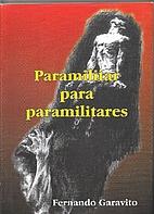 Paramilitar para paramilitares by Fernando…