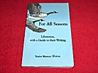 For All Seasons Lifestories, with a Guide to…